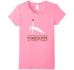 only cool t-shirts yoga an chocolate yogolate is the perfect pairing