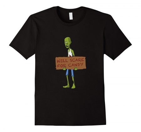 Will scare for candie homeless zombie t-shirt